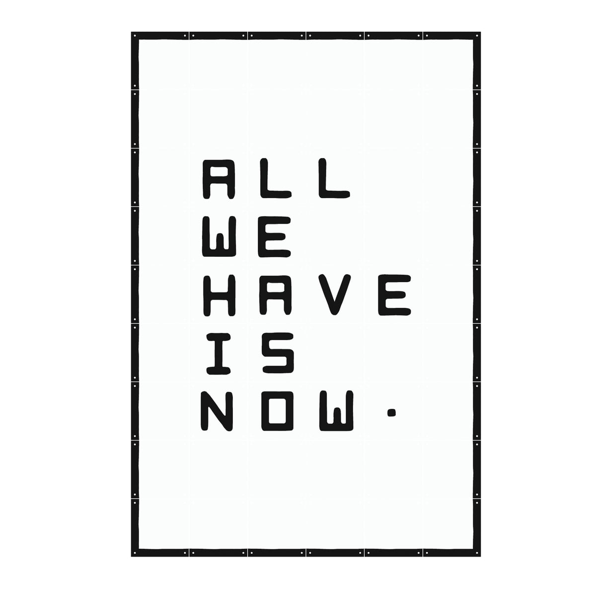 Charmant Quotes Von IXXI: All We Have Is Now