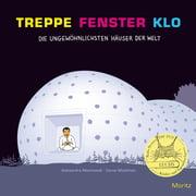 Moritz Verlag - Kinderbuch: Treppe Fenster Klo