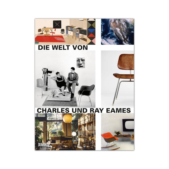 Die Welt von Charles und Ray Eames von DuMont Buchverlag