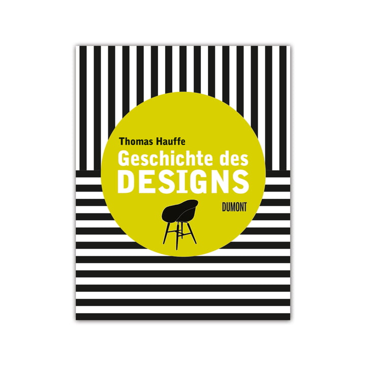Geschichte des Designs aus dem DuMont Buchverlag