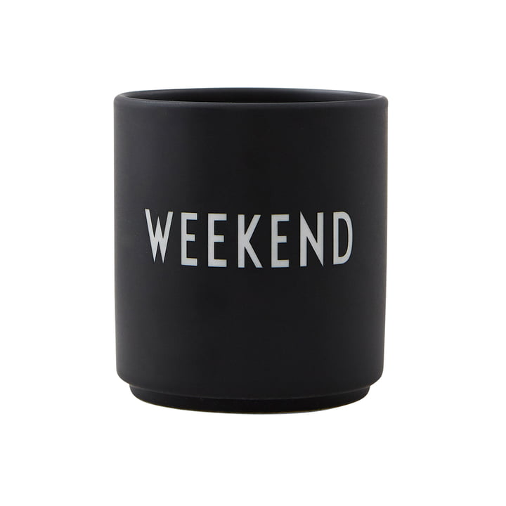 AJ Favourite Porzellan Becher Weekend von Design Letters