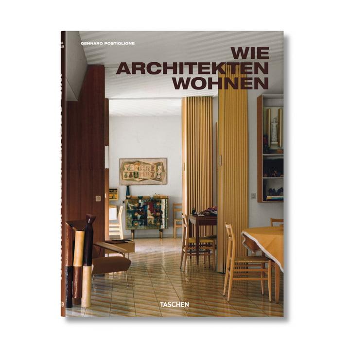 Wie Architekten wohnen von TASCHEN Verlag