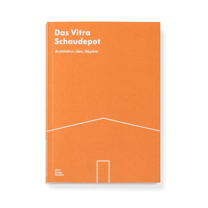 Das Vitra Schaudepot, Architektur, Idee, Objekte (Sprache: Deutsch) von Vitra Design Museum