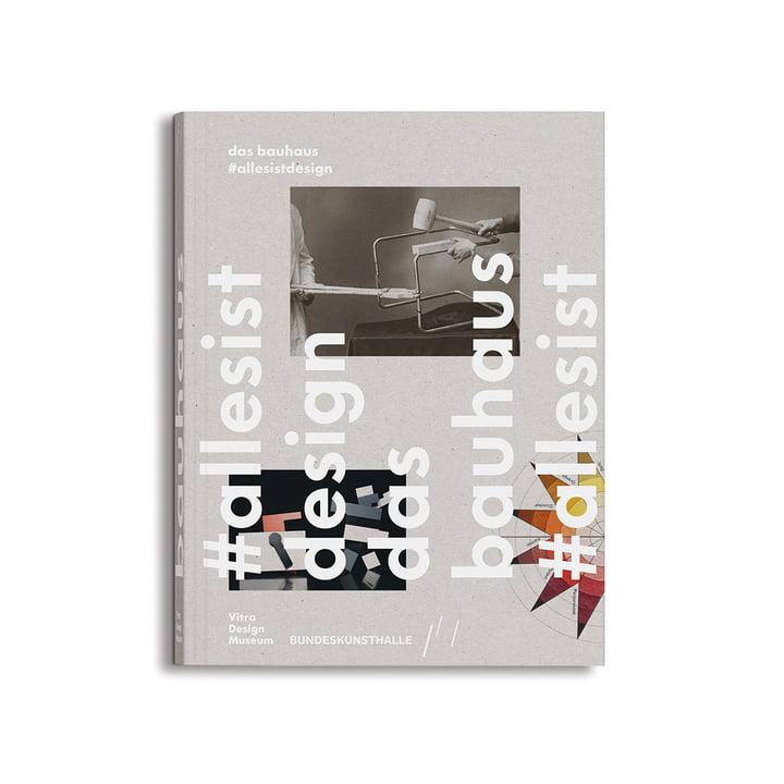 Das Bauhaus #allesistdesign (Sprache: Deutsch) von Vitra Design Museum