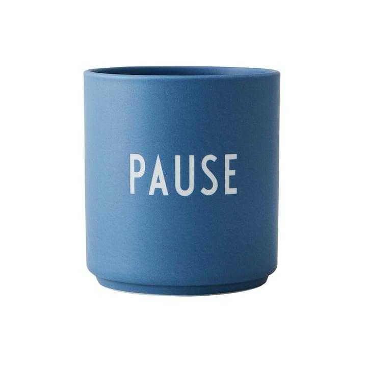 AJ Favourite Porzellan Becher, Pause von Design Letters