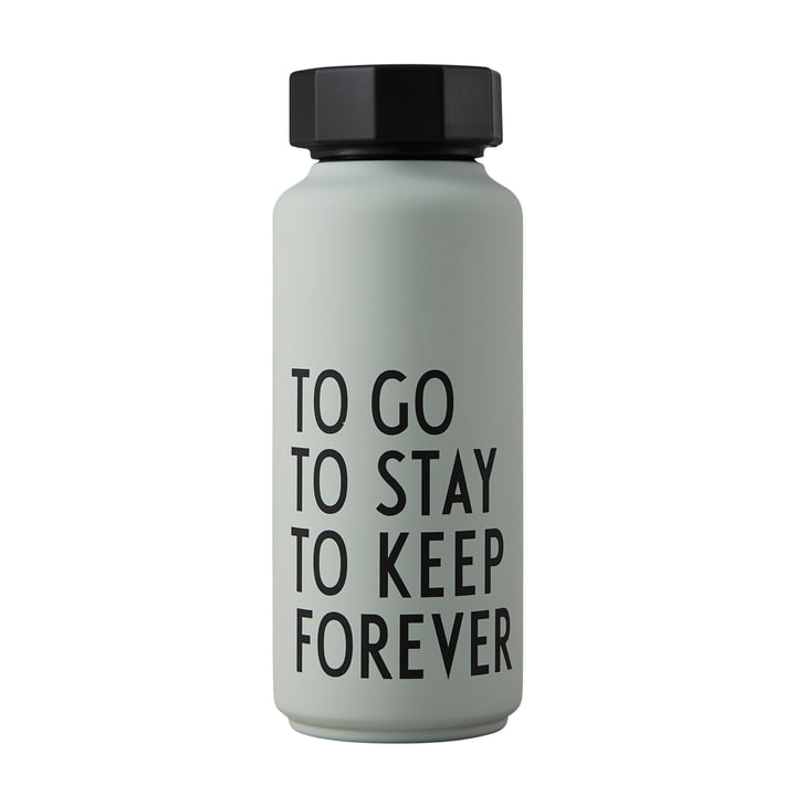 AJ Thermosflasche Hot & Cold 0,5 l To Go To Stay To Keep Forever von Design Letters in graugrün