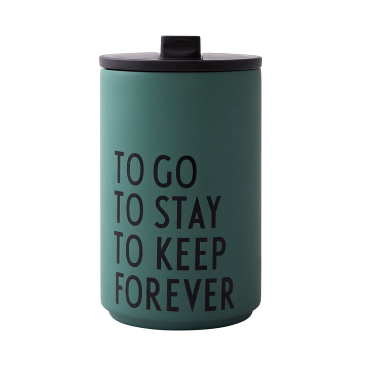 Thermo Cup 0.35 l To Go To Stay To Keep Forever, dunkelgrün von Design Letters